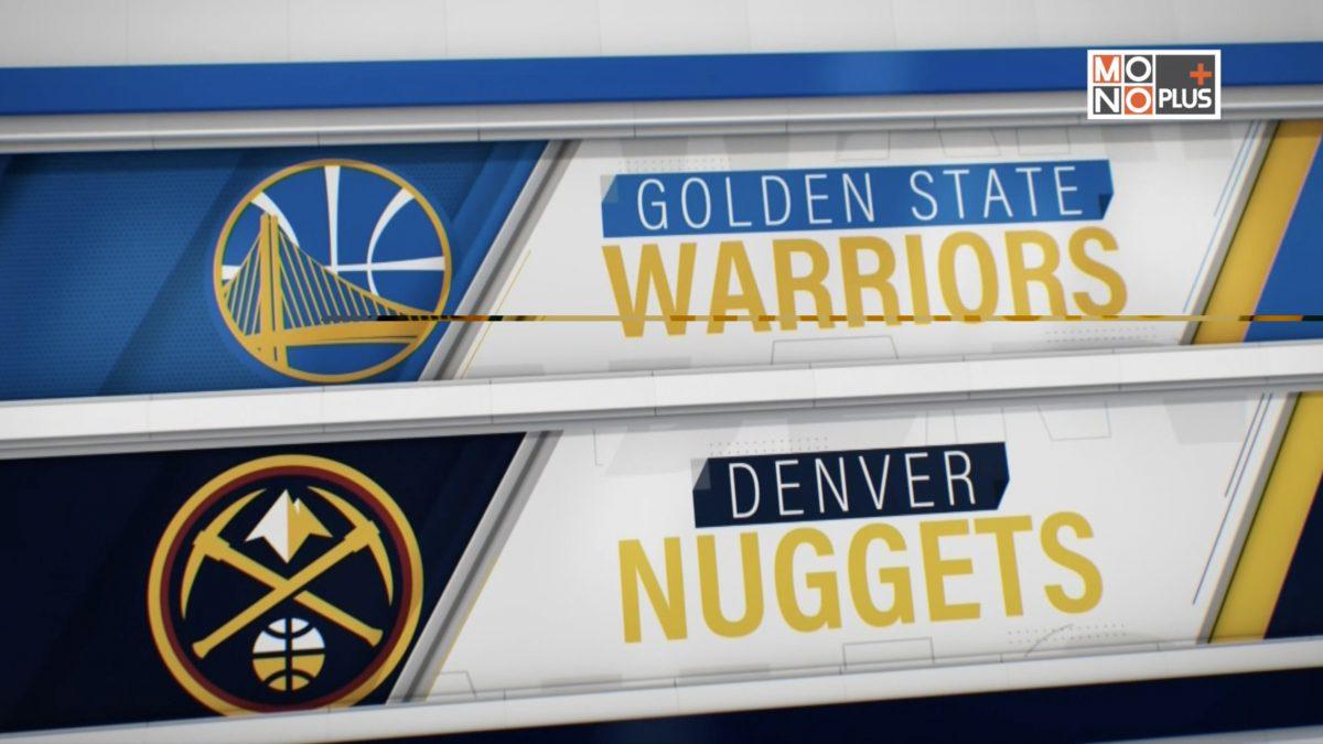 [Highlight] Golden State Warriors VS Denver Nuggets