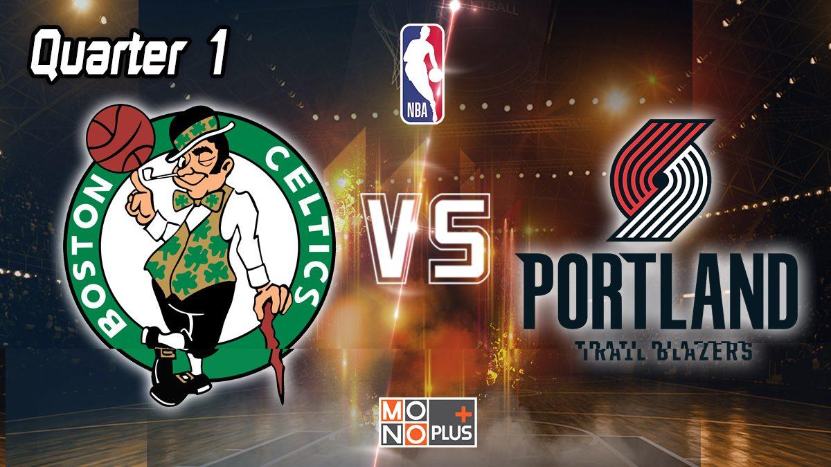 [Highlight] Boston Celtics VS Portland Trail Blazers